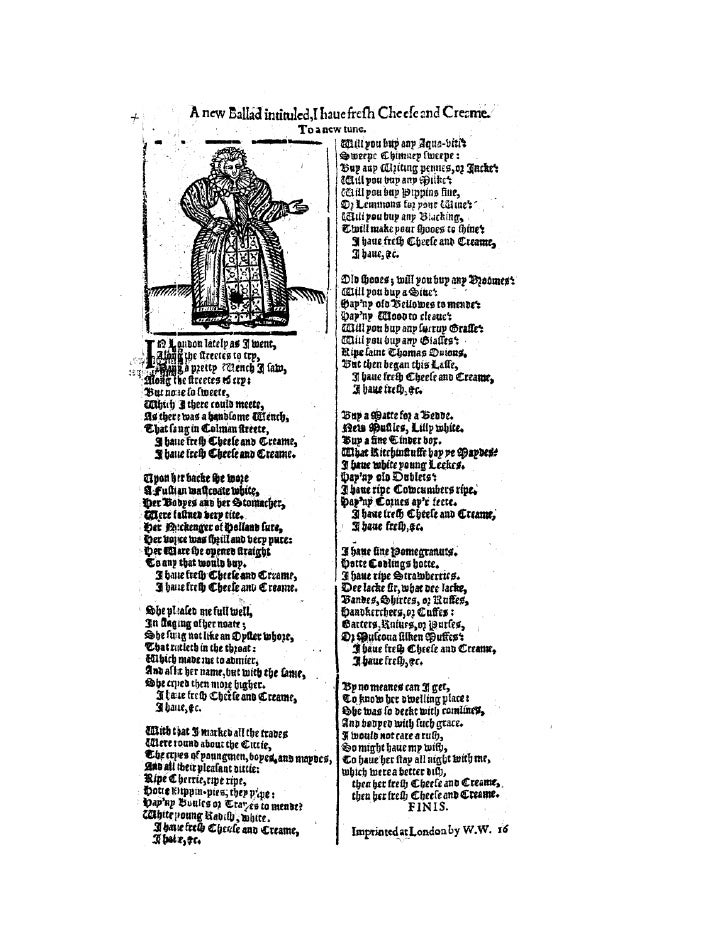 A new ballad intitled, i have fresh cheese & creame, 1610
