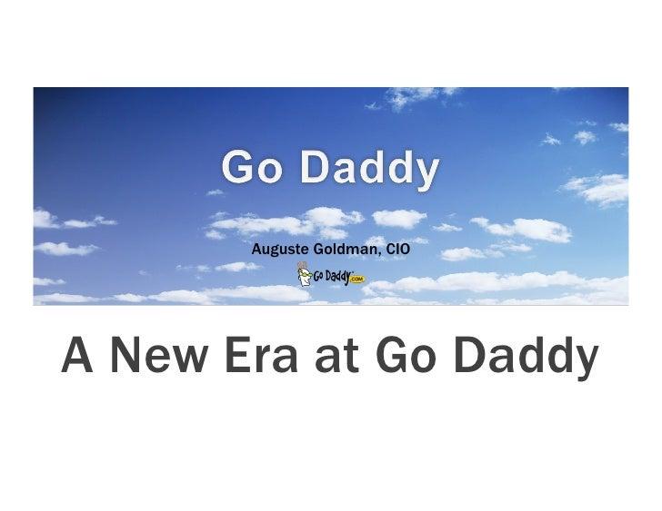 Auguste Goldman, CIOA New Era at Go Daddy