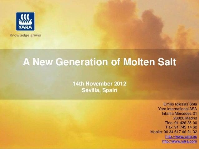 A New Generation of Molten Salt