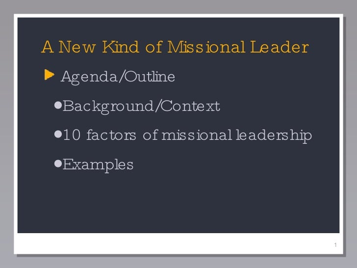 A New Kind Of Missional Leader