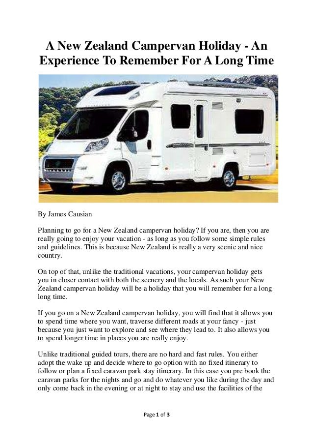 Page 1 of 3A New Zealand Campervan Holiday - AnExperience To Remember For A Long TimeBy James CausianPlanning to go for a ...