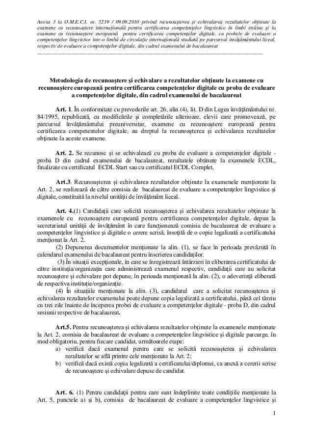 Anexa 3 la O.M.E.C.I. nr. 5219 / 09.09.2010 privind recunoaşterea şi echivalarea rezultatelor obținute la examene cu recun...