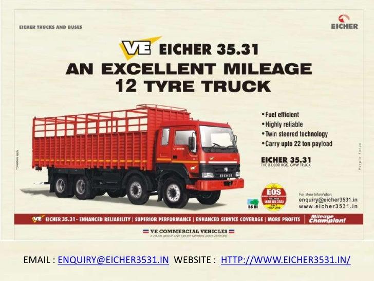 EMAIL : ENQUIRY@EICHER3531.IN WEBSITE : HTTP://WWW.EICHER3531.IN/