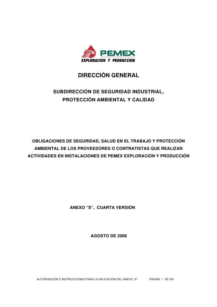 DIRECCIÓN GENERAL              SUBDIRECCIÓN DE SEGURIDAD INDUSTRIAL,                   PROTECCIÓN AMBIENTAL Y CALIDAD     ...