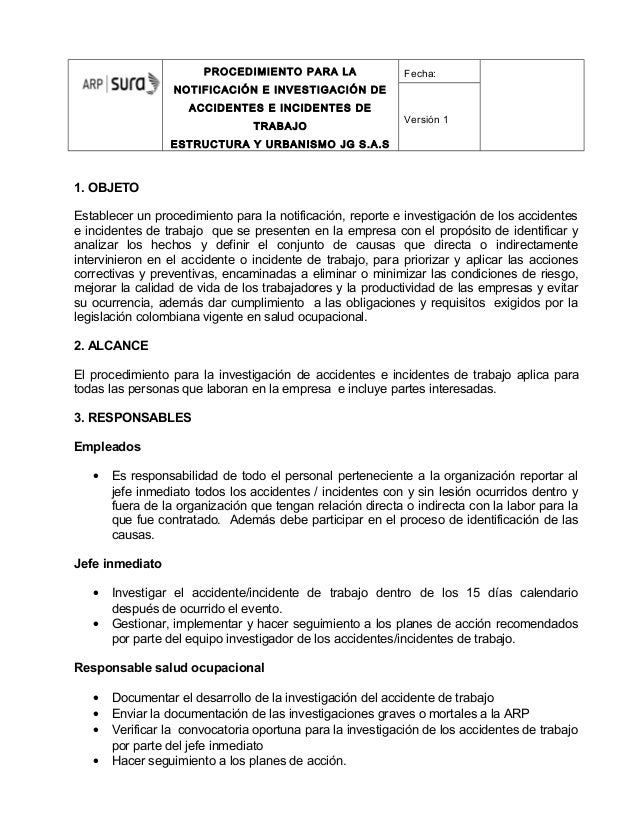 PROCEDIMIENTO PARA LANOTIFICACIÓN E INVESTIGACIÓN DEACCIDENTES E INCIDENTES DETRABAJOESTRUCTURA Y URBANISMO JG S.A.SFecha:...