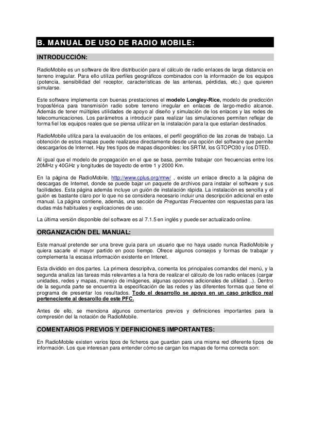 BB.. MMAANNUUAALL DDEE UUSSOO DDEE RRAADDIIOO MMOOBBIILLEE:: INTRODUCCIÓN: RadioMobile es un software de libre distribució...