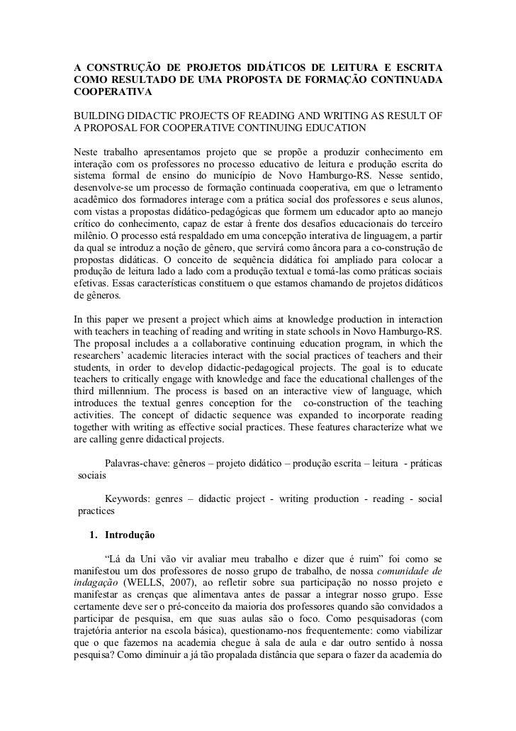 A CONSTRUÇÃO DE PROJETOS DIDÁTICOS DE LEITURA E ESCRITACOMO RESULTADO DE UMA PROPOSTA DE FORMAÇÃO CONTINUADACOOPERATIVABUI...