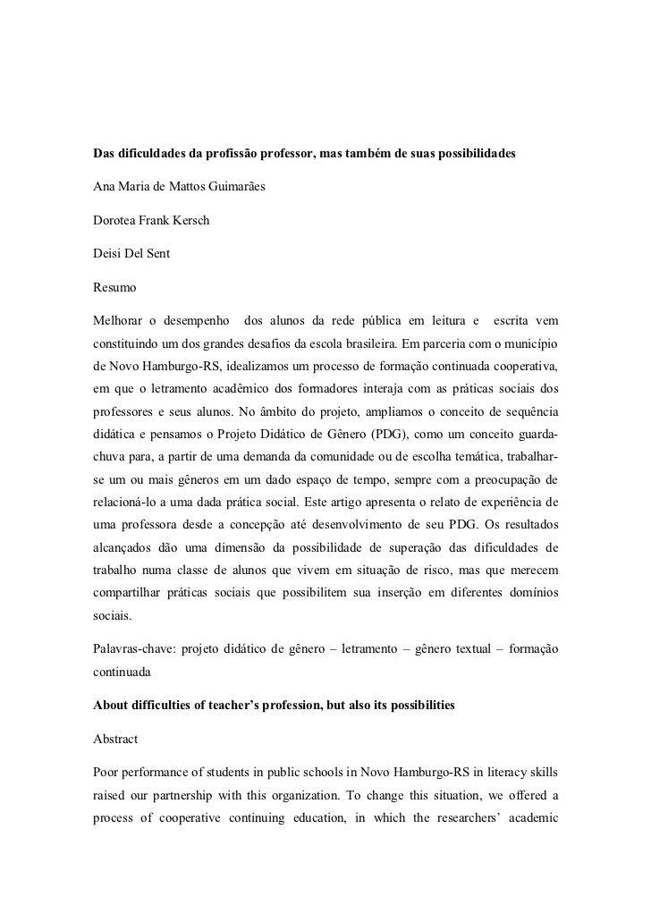 Das dificuldades da profissão professor, mas também de suas possibilidadesAna Maria de Mattos GuimarãesDorotea Frank Kersc...