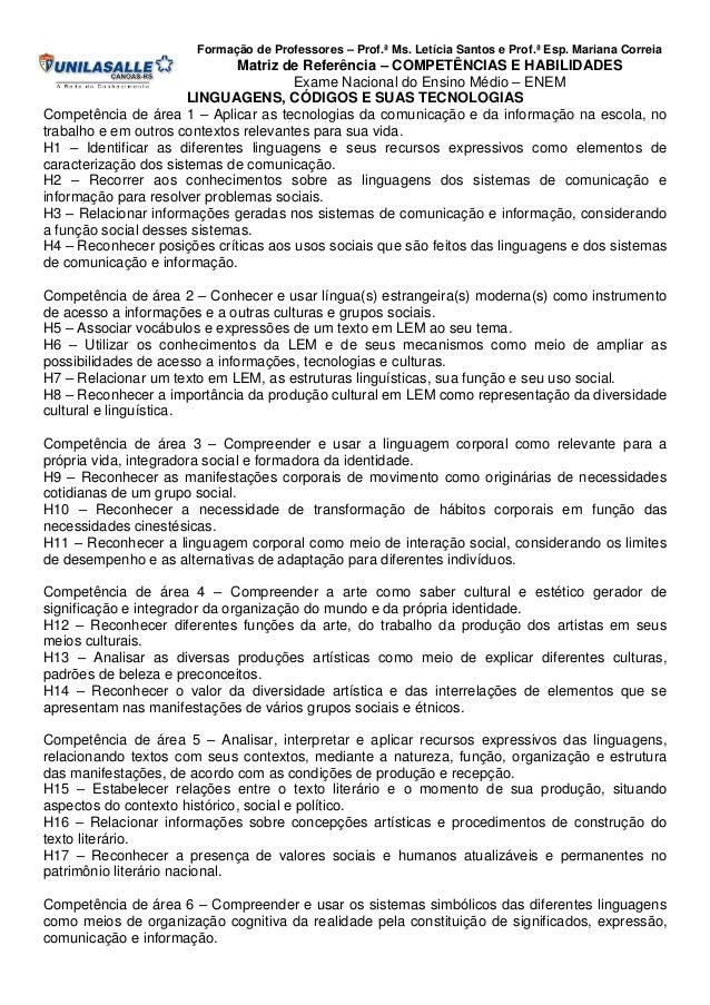 Formação de Professores – Prof.ª Ms. Letícia Santos e Prof.ª Esp. Mariana Correia  Matriz de Referência – COMPETÊNCIAS E H...