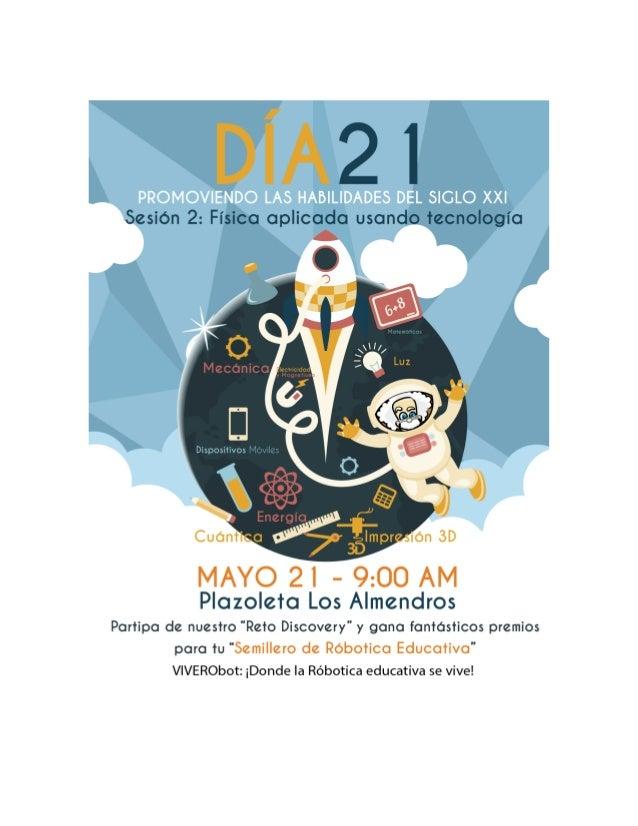 """""""DIA 21: Promoviendo las Habilidades del Siglo XXI"""" es una propuesta del Grupo Magma Ingeniería y la Rama Estudiantil IEEE..."""