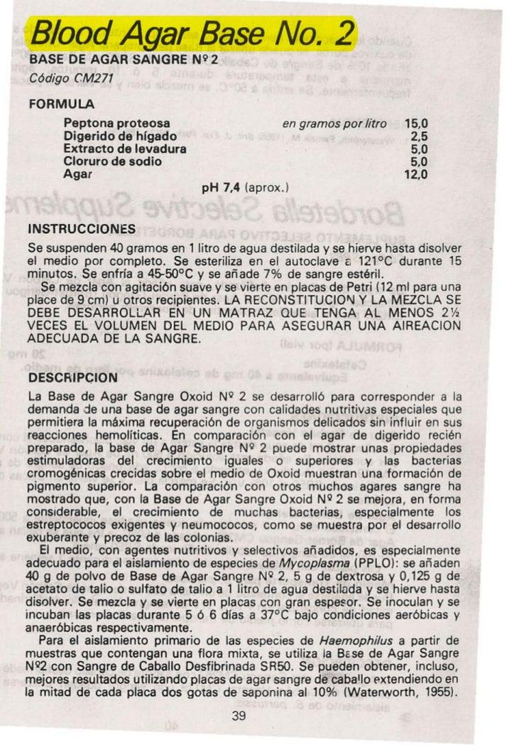 B/ood Agar Base No. 2BASE DE AGAR SANGRE N.2Código CM271FORMULA       Peptona protaoss                        en gramos po...