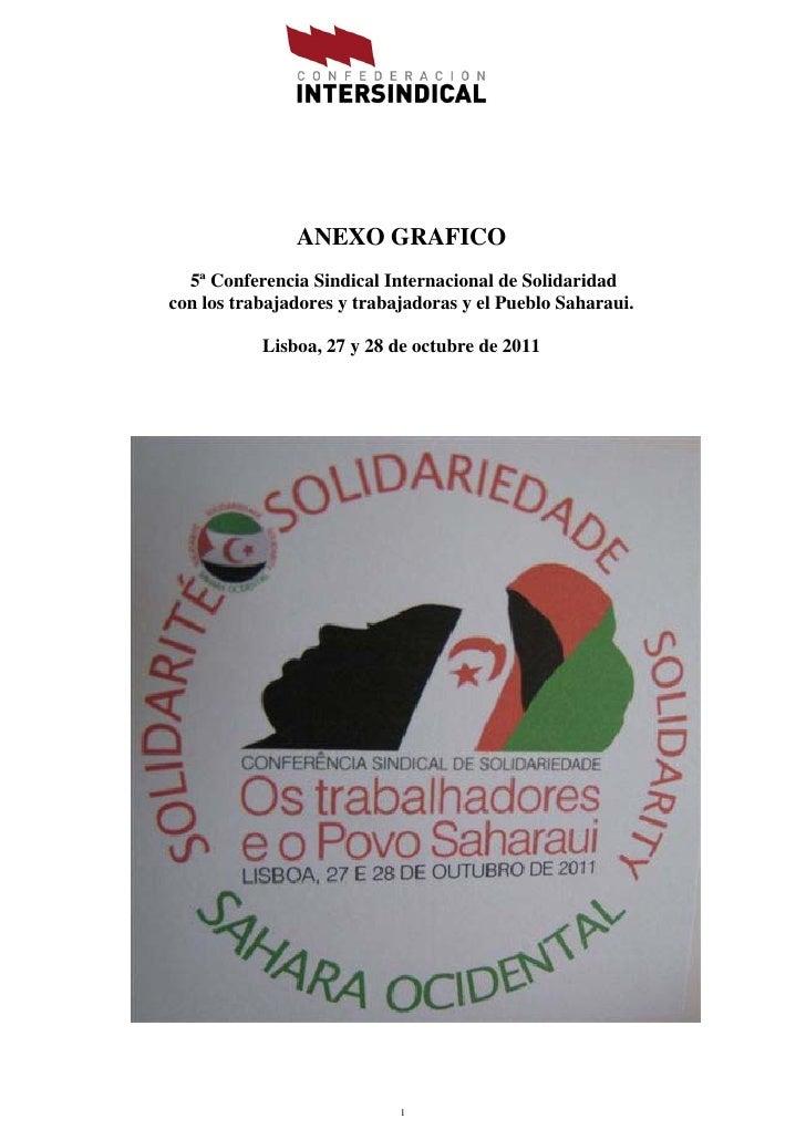 ANEXO GRAFICO  5ª Conferencia Sindical Internacional de Solidaridadcon los trabajadores y trabajadoras y el Pueblo Saharau...