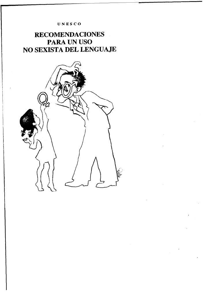 UNESCO   RECOMENDACIONES      PARA UN USONO SEXISTA DEL LENGUAJE