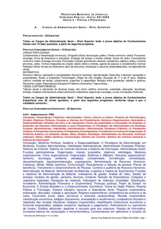 PREFEITURA MUNICIP AL DE JOINVILLE CONCURSO PÚBLICO - EDITAL 001/2009 ANEXO 3 – PROV AS E PROGRAM AS A.  CARGOS  DE  ADM I...