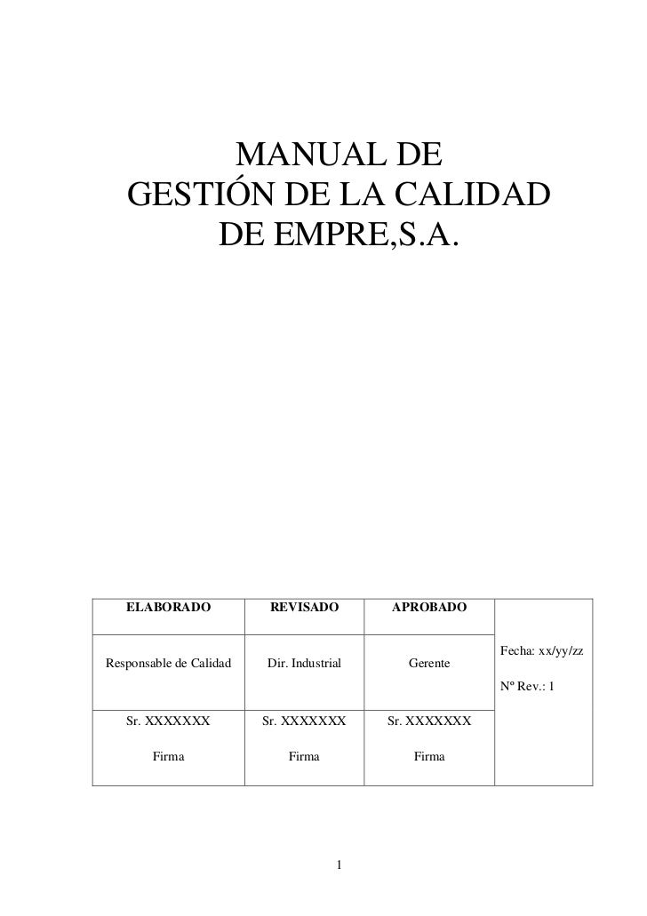 MANUAL DE   GESTIÓN DE LA CALIDAD       DE EMPRE,S.A.   ELABORADO             REVISADO          APROBADO                  ...