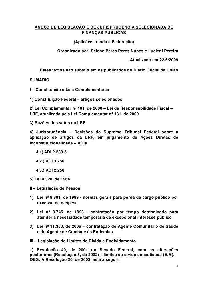ANEXO DE LEGISLAÇÃO E DE JURISPRUDÊNCIA SELECIONADA DE                     FINANÇAS PÚBLICAS                          (Apl...
