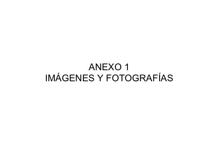 ANEXO 1IMÁGENES Y FOTOGRAFÍAS
