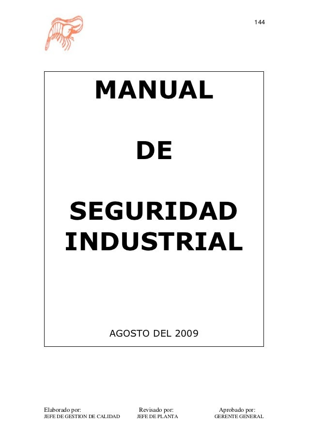 144                 MANUAL                             DE       SEGURIDAD       INDUSTRIAL                      AGOSTO DEL...