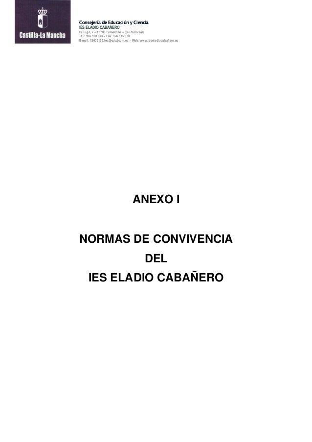 Consejería de Educación y Ciencia IES ELADIO CABAÑERO C/ Lugo, 7 – 13700 Tomelloso – (Ciudad Real) Tel.: 926 510 033 – Fax...
