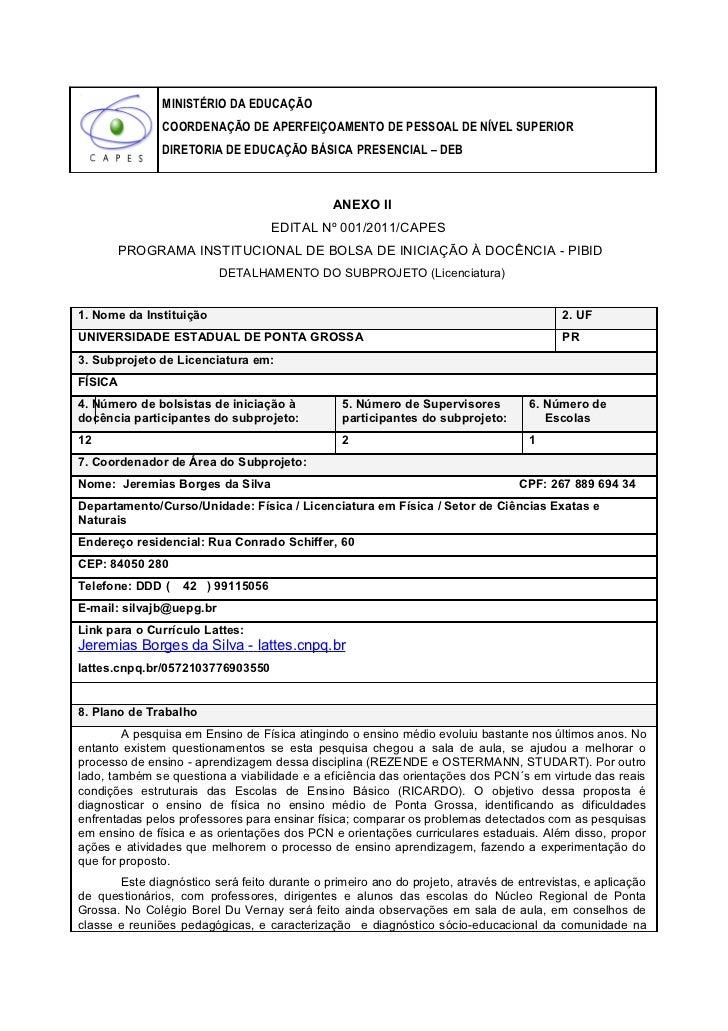 MINISTÉRIO DA EDUCAÇÃO               COORDENAÇÃO DE APERFEIÇOAMENTO DE PESSOAL DE NÍVEL SUPERIOR               DIRETORIA D...