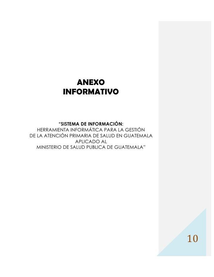 """ANEXO             INFORMATIVO               """"SISTEMA DE INFORMACIÓN:    HERRAMIENTA INFORMÁTICA PARA LA GESTIÓN DE LA ATEN..."""