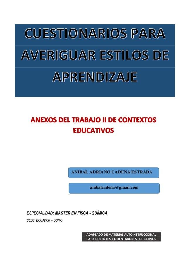 ESPECIALIDAD: MASTER EN FÍSCA - QUÍMICA SEDE: ECUADOR – QUITO ADAPTADO DE MATERIAL AUTOINSTRUCCIONAL PARA DOCENTES Y ORIEN...
