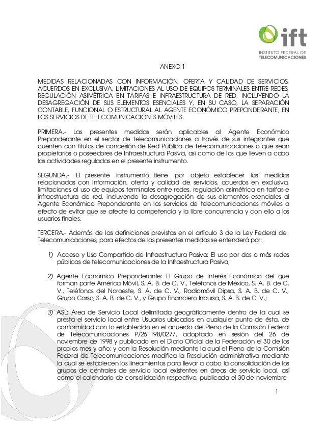 1 ANEXO 1 MEDIDAS RELACIONADAS CON INFORMACIÓN, OFERTA Y CALIDAD DE SERVICIOS, ACUERDOS EN EXCLUSIVA, LIMITACIONES AL USO ...