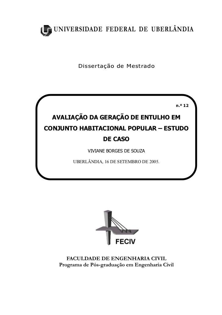 Dissertação de Mestrado                                             n.º 12  AVALIAÇÃO DA GERAÇÃO DE ENTULHO EMCONJUNTO HAB...