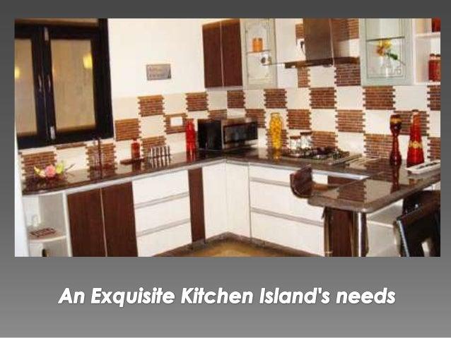 An exquisite kitchen island's needs