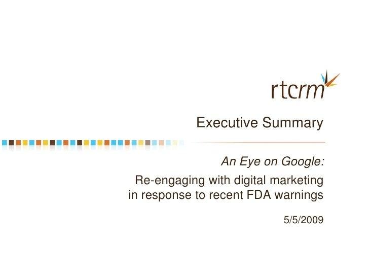 An Eye On Google, Executive Summary Presentation