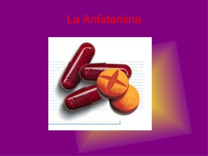 La Anfetamina