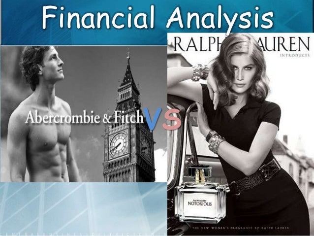 Financial Analysis of Abercrombie & Fitch vs Polo Ralph Lauren