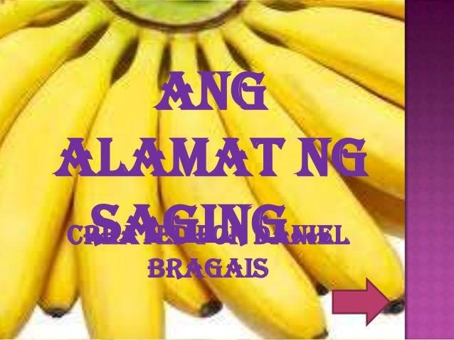 AngAlamat ng Saging…Created for Daniel     Bragais