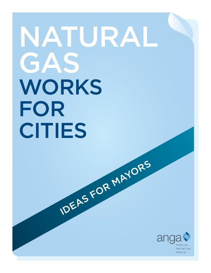 NATURAL GAS WORKS FOR CITIES                    RS                 YO               MA          OR        SF      EA    ID