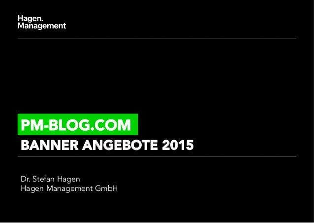 Dr. Stefan Hagen Hagen Management GmbH PM-BLOG.COM BANNER ANGEBOTE 2015