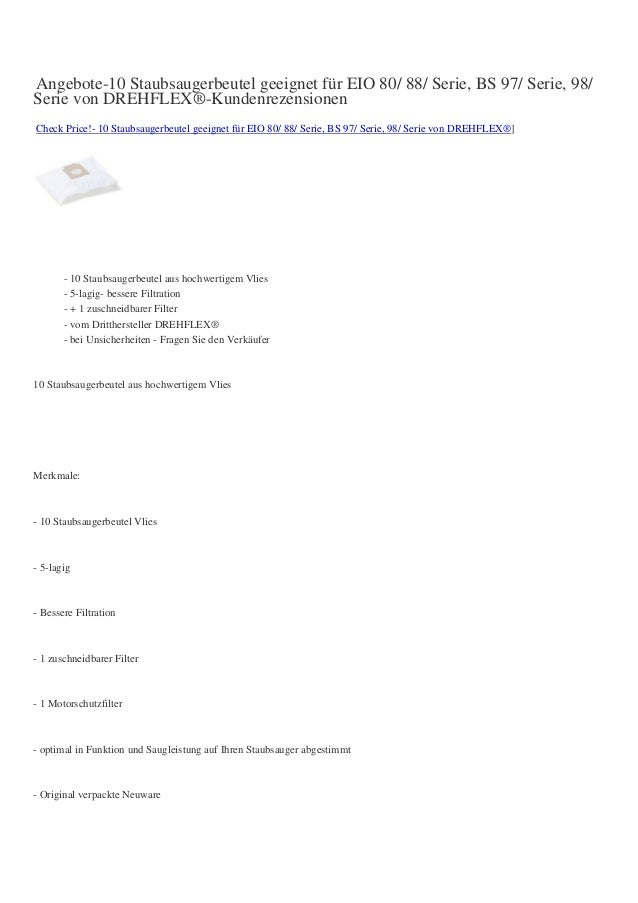 Angebote-10 Staubsaugerbeutel geeignet für EIO 80/ 88/ Serie, BS 97/ Serie, 98/ Serie von DREHFLEX®-Kundenrezensionen Chec...