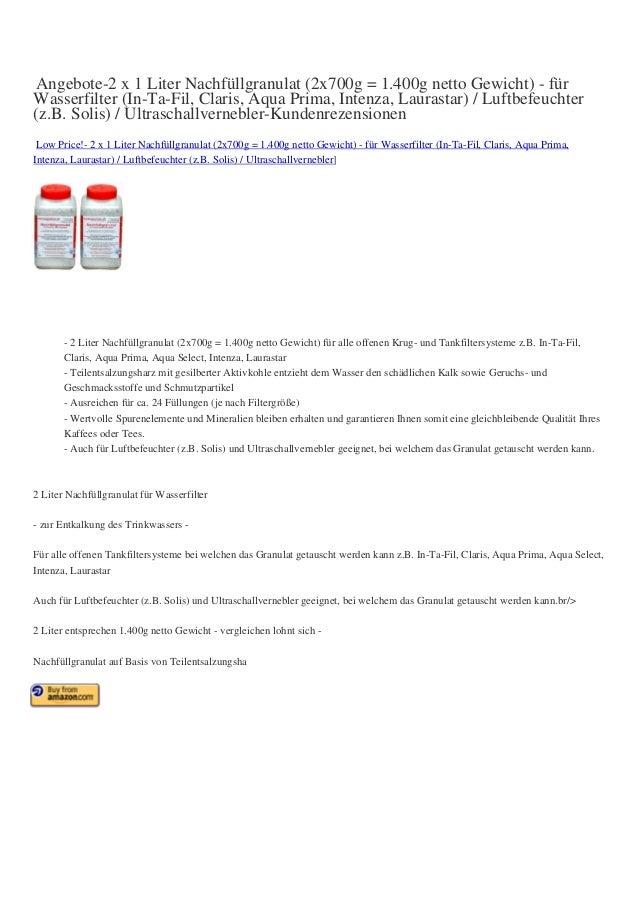 Angebote-2 x 1 Liter Nachfüllgranulat (2x700g = 1.400g netto Gewicht) - für Wasserfilter (In-Ta-Fil, Claris, Aqua Prima, I...