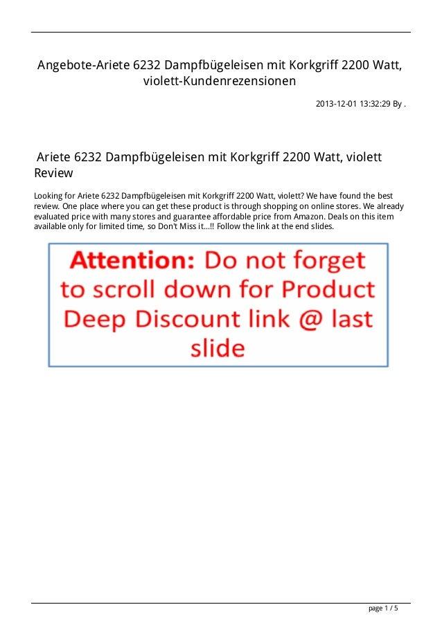 Angebote-Ariete 6232 Dampfbügeleisen mit Korkgriff 2200 Watt, violett-Kundenrezensionen 2013-12-01 13:32:29 By .  Ariete 6...