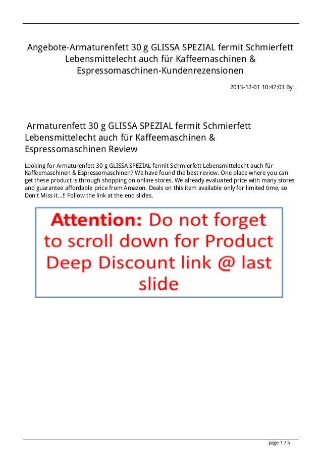 Angebote-Armaturenfett 30 g GLISSA SPEZIAL fermit Schmierfett Lebensmittelecht auch für Kaffeemaschinen & Espressomaschine...