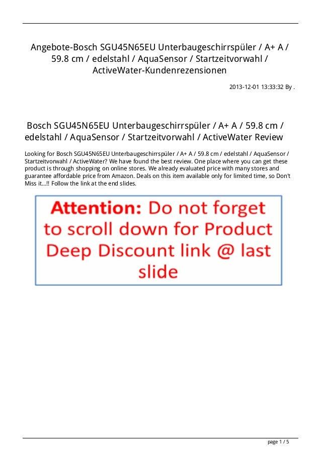 Angebote-Bosch SGU45N65EU Unterbaugeschirrspüler / A+ A / 59.8 cm / edelstahl / AquaSensor / Startzeitvorwahl / ActiveWate...