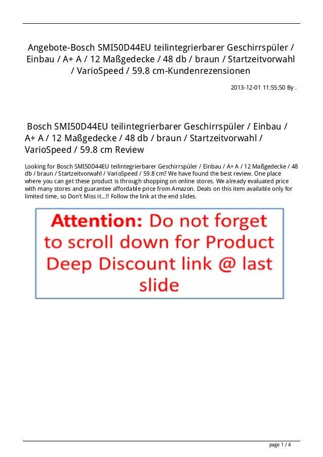 Angebote-Bosch SMI50D44EU teilintegrierbarer Geschirrspüler / Einbau / A+ A / 12 Maßgedecke / 48 db / braun / Startzeitvor...