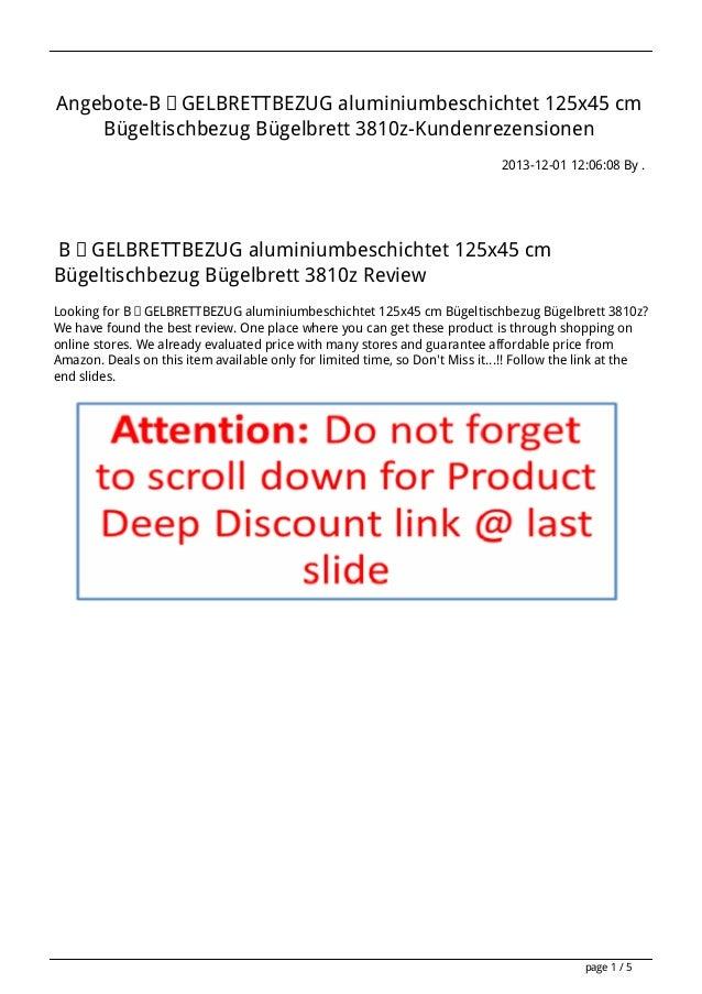 Angebote-BÜGELBRETTBEZUG aluminiumbeschichtet 125x45 cm Bügeltischbezug Bügelbrett 3810z-Kundenrezensionen 2013-12-01 12:0...