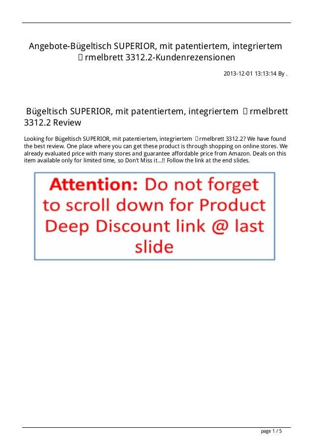 Angebote-Bügeltisch SUPERIOR, mit patentiertem, integriertem Ärmelbrett 3312.2-Kundenrezensionen 2013-12-01 13:13:14 By . ...