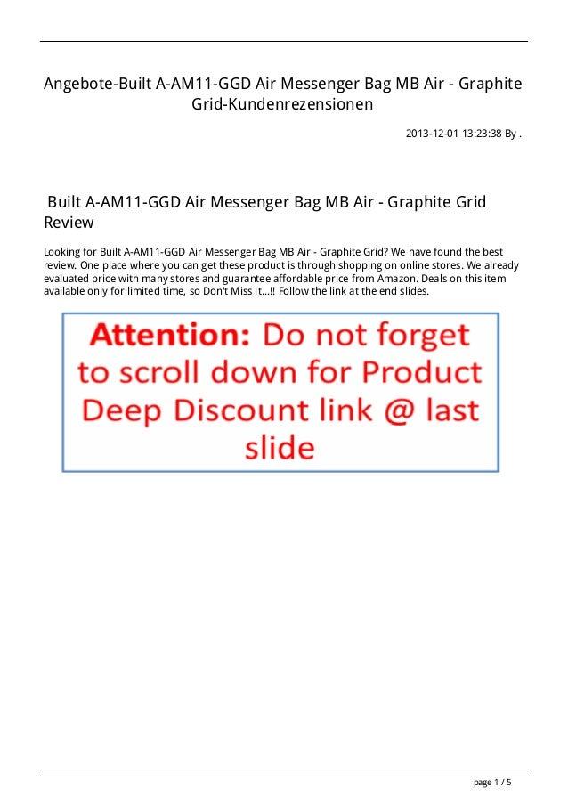 Angebote-Built A-AM11-GGD Air Messenger Bag MB Air - Graphite Grid-Kundenrezensionen 2013-12-01 13:23:38 By .  Built A-AM1...