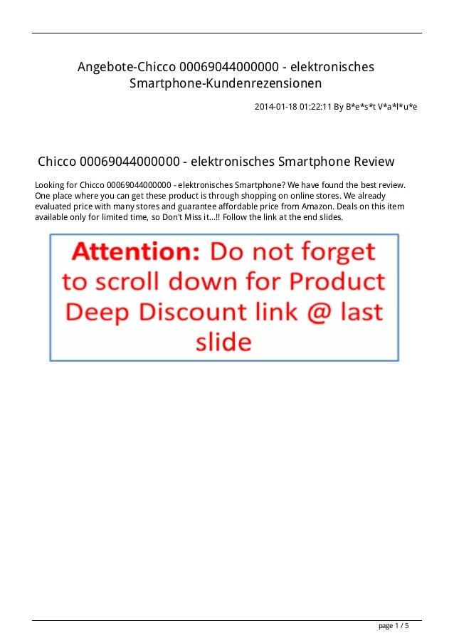 Angebote-Chicco 00069044000000 - elektronisches Smartphone-Kundenrezensionen 2014-01-18 01:22:11 By B*e*s*t V*a*l*u*e  Chi...