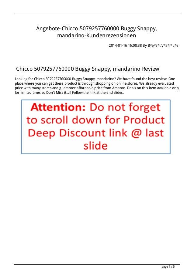 Angebote-Chicco 5079257760000 Buggy Snappy, mandarino-Kundenrezensionen 2014-01-16 16:08:38 By B*e*s*t V*a*l*u*e  Chicco 5...