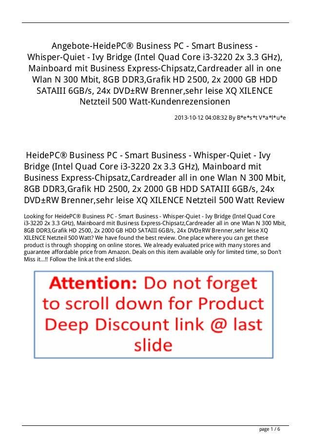 Angebote-HeidePC® Business PC - Smart Business Whisper-Quiet - Ivy Bridge (Intel Quad Core i3-3220 2x 3.3 GHz), Mainboard ...