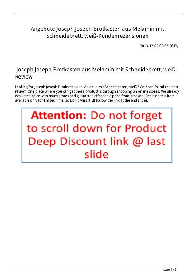 Angebote-Joseph Joseph Brotkasten aus Melamin mit Schneidebrett, weiß-Kundenrezensionen 2013-12-02 02:02:26 By .  Joseph J...