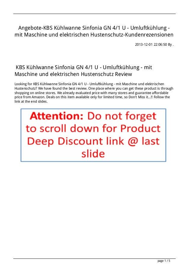 Angebote-KBS Kühlwanne Sinfonia GN 4/1 U - Umluftkühlung mit Maschine und elektrischen Hustenschutz-Kundenrezensionen 2013...