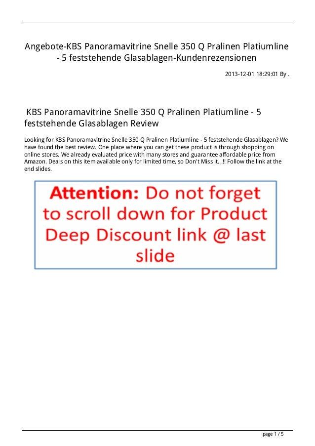 Angebote-KBS Panoramavitrine Snelle 350 Q Pralinen Platiumline - 5 feststehende Glasablagen-Kundenrezensionen 2013-12-01 1...